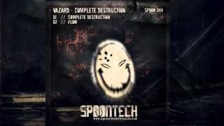 Vazard - Complete Destruction [SPOON 044]