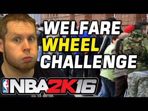 Welfare Wheel NBA 2K16 Challenge