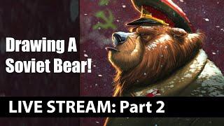 Live - Request Day! PART 2: Soviet Bear (6/4/2019)