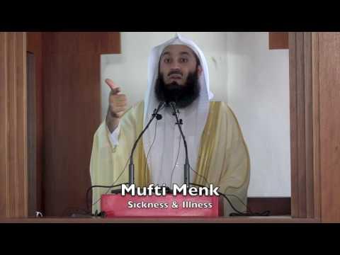 24032017 Mufti Menk : Sickness & Illness