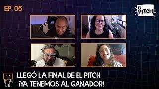 #ElPitch Ep. 05 LLEGÓ LA FINAL DE EL PITCH  ¡YA TENEMOS AL GANADOR!