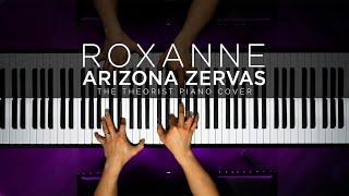 Baixar Arizona Zervas - ROXANNE | The Theorist Piano Cover