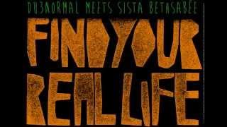 DU3normal- Find your real life (feat Sista Bethsabée) [FREE DOWNLOAD]