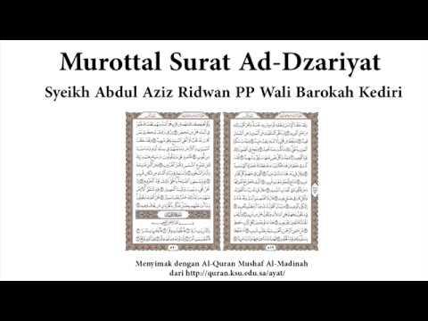 Murottal Surat Ad-Dzariyat Syeikh Abdul Aziz Ridwan Ponpes Wali Barokah Kediri Merdu Sekali