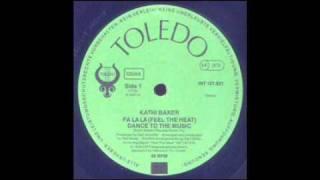 Kathi Baker - Fa La La (Feel The Heat) ( Disco 1979 )
