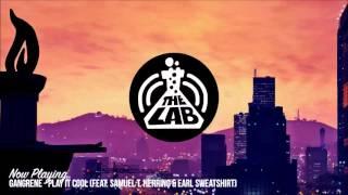Gangrene - Play It Cool (feat. Samuel T. Herring & Earl Sweatshirt)
