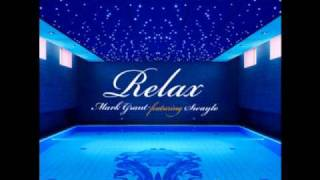 Mark Grant feat Swaylo - Relax (Soul Pass Vocal)