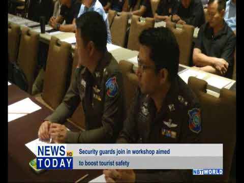 Security guards join in workshop aimed to boost tourist safety