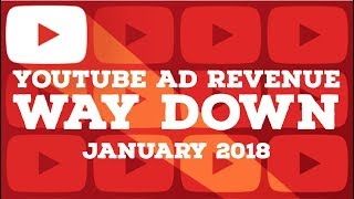 WHY YOUTUBE AD REVENUE IS DOWN IN JANUARY: Why is my youtube ad revenue low? Youtube January