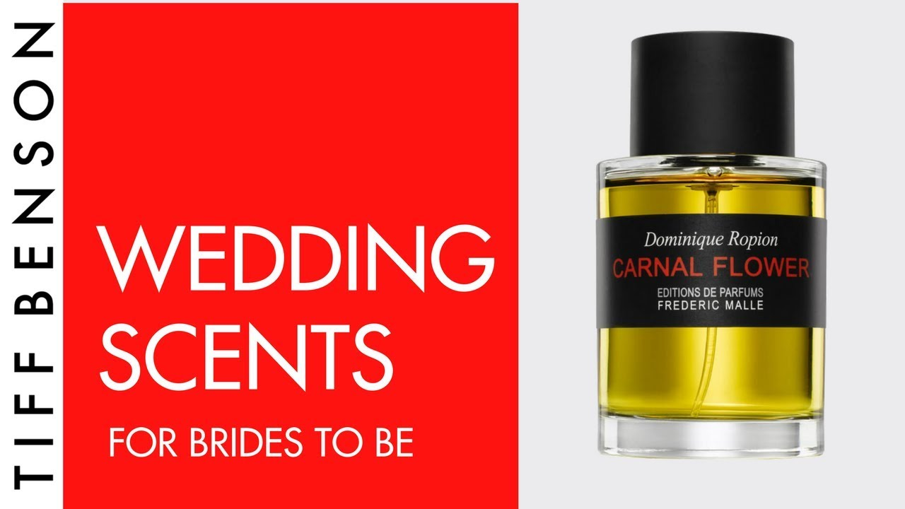 Getting Married What Fragrance To Wear Wedding Day Perfume