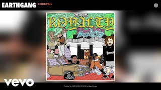 EARTHGANG - Cocktail (Audio)