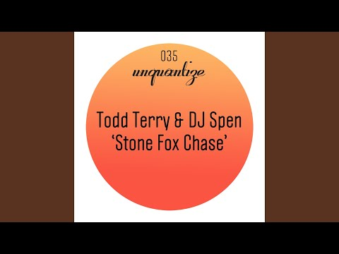 Stone Fox Chase Todd Terry Remix