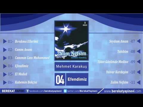 Mehmet Karakuş - Efendimiz