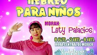 HEBREO PARA NIÑOS [Clase 7] LOS NÚMEROS - Morah Lety Palacios