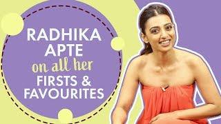 Radhika Apte On All Her Firsts & Favourites   Andhadhun   Pinkvilla   Bollywood