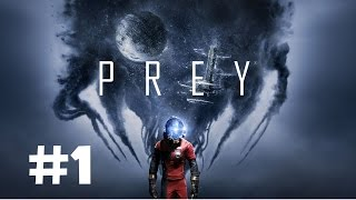 Prey Walkthrough Gameplay Part 1 (Full Game) - Ps4 1080p Full HD - No Commentary