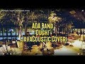 Ada Band - Ough! (JavaCoustic Cover)