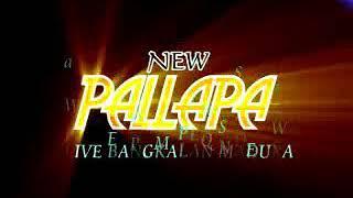 Video Rela - New Pallapa download MP3, 3GP, MP4, WEBM, AVI, FLV Agustus 2018