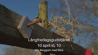 200410 Gudstjänst Långfredag kl. 10