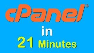 cPanel Complete Tutorial iฑ 21 Minutes