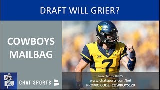 Cowboys Mailbag: Connor Williams, Keeping Scott Linehan, Drafting Will Grier & 2019 NFL Draft