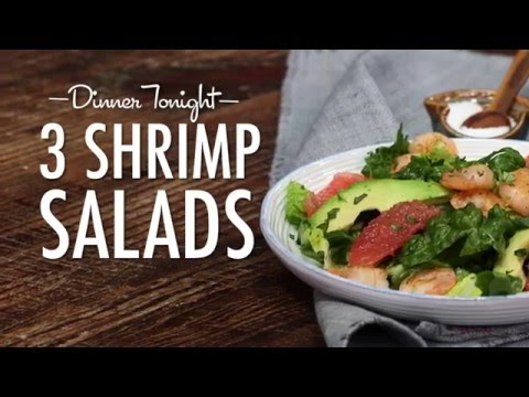 3 Quick-and-Easy Shrimp Salads | Dinner Tonight | MyRecipes