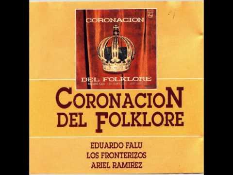 Coronación del Folklore (1) - Los Fronterizos, Eduardo Falú y Ariel Ramírez (1963)