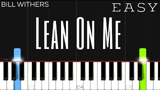 Bill Withers - Lean On Me | EASY Piano Tutorial