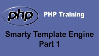 PHP Smarty Template Engine Tutorial - Part 1 - PHP Training Tutorial