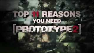 Official PROTOTYPE 2 - Top 11 Reasons You Need PROTOTYPE 2