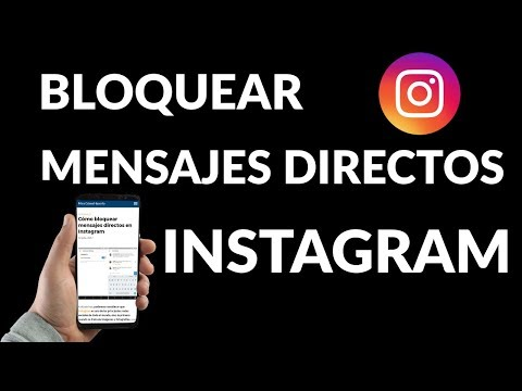 Cómo Bloquear Mensajes Directos en Instagram