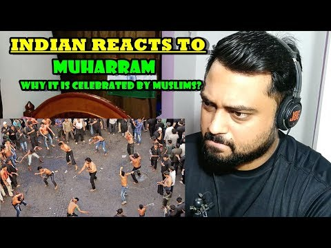 Indian Reaction on Muharram | Why it is celebrated by Muslims?