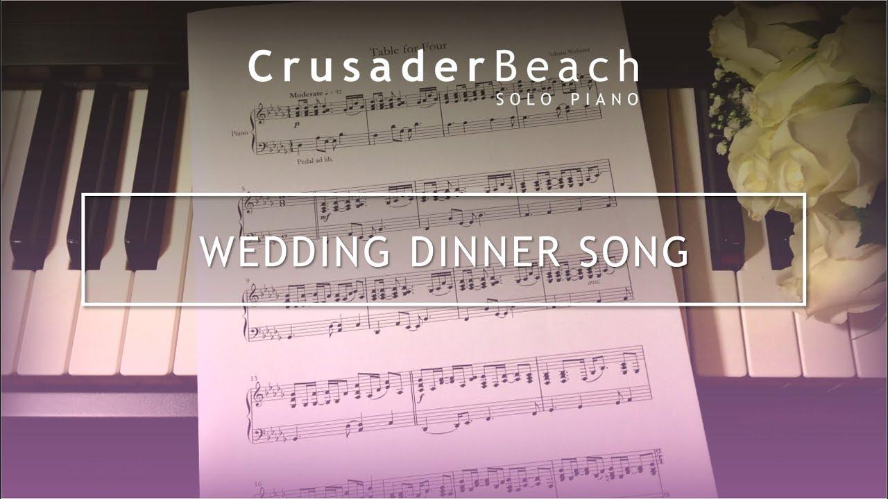 Wedding Dinner Song Music For Wedding Reception Dinner Breakfast Best Wedding Songs 2019