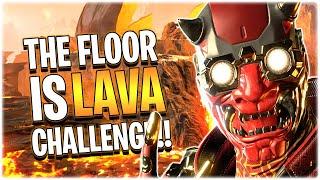 THE FLOOR IS LAVA CHALLENGE!! (Apex Legends PS4)