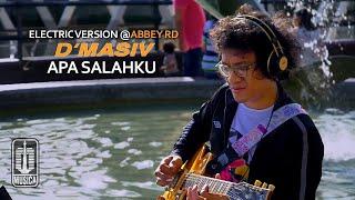 D'MASIV - Apa Salahku (Electric Version @ABBEY RD)