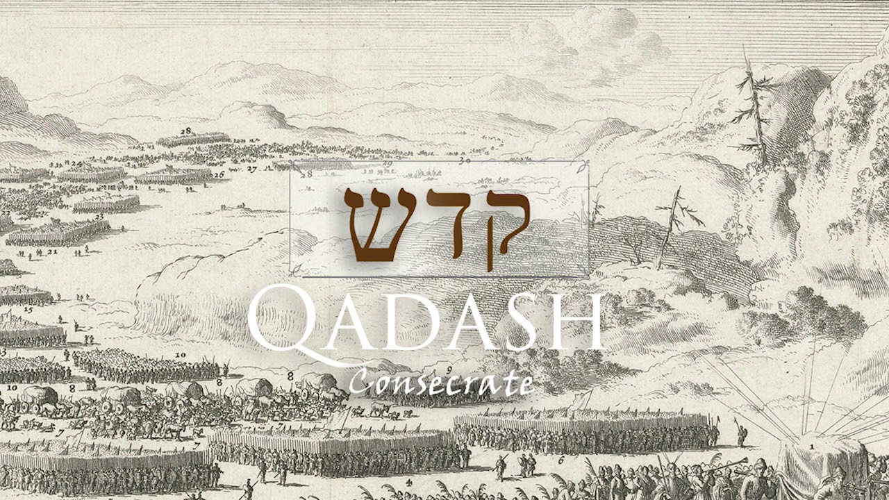 The Mystery in Qadash: the Hebrew Word for Consecrate