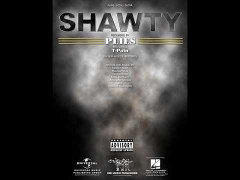 Plies feat T-Pain - Shawty (Clean Version)