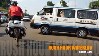 Rush Hour Waterloo, Sierra Leone