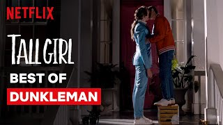 Best of Dunkleman | Tall Girl | Netflix