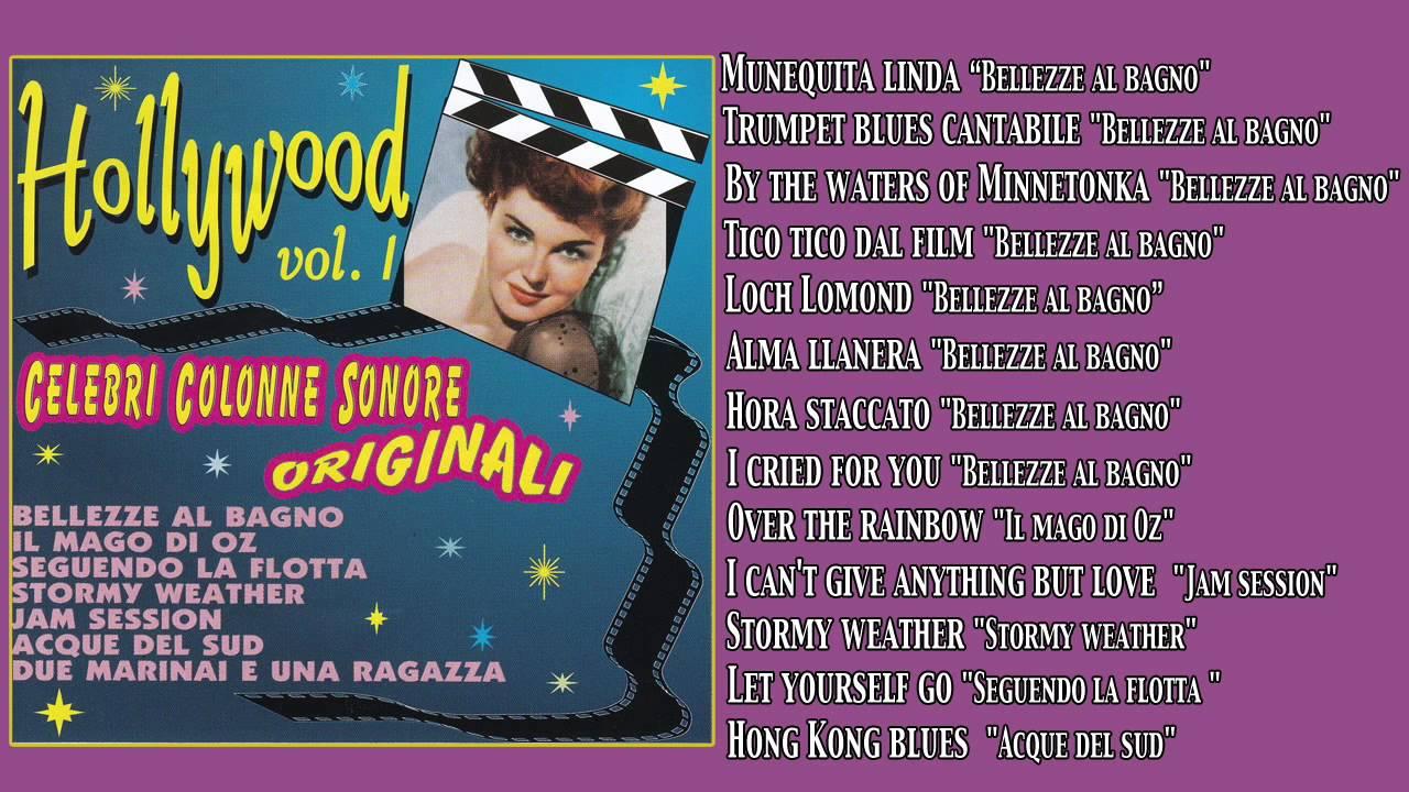 Hollywood Vol 1 - Celebri Colonne Sonore Originali - YouTube