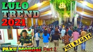 Lulo trend masa kini Paku morosi part 2 with ALFAT ELEKTONE,🎹 BAYU APRIL 🎤 HESTY