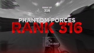 RANKING UP TO RANK 316 in PHANTOM FORCES!! (roblox)