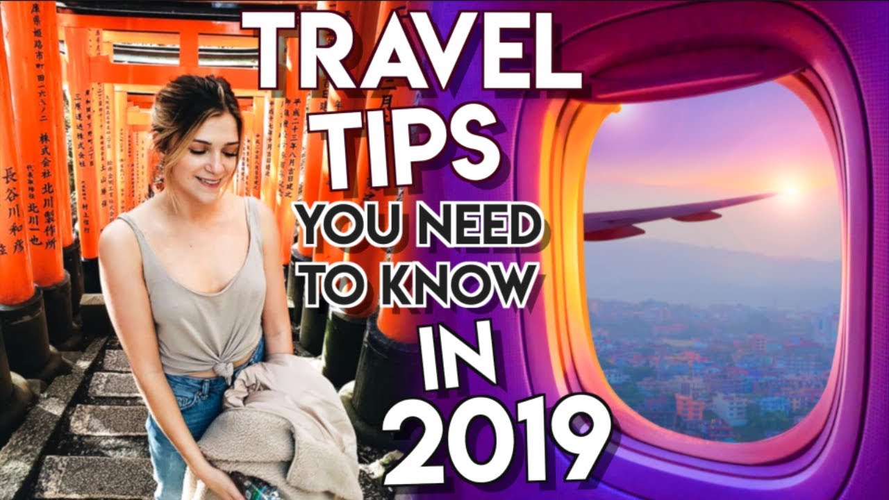 7 Travel HACKS & Tips YOU NEED TO KNOW in 2019!
