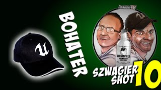 Bohater - Szwagier SHOT 10