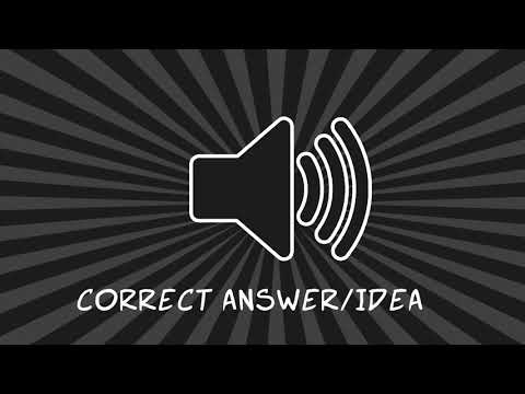 Correct Answer/Idea | Sound Effects