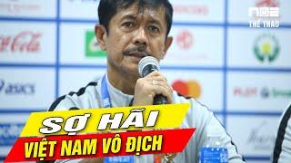 HLV Indonesia Phát Biểu Một Câu Làm Cả Châu Á Sốc nói điều đặc biệt về ĐT Việt Nam