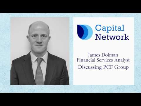 Capital Network's James Dolman On PCF Group Plc