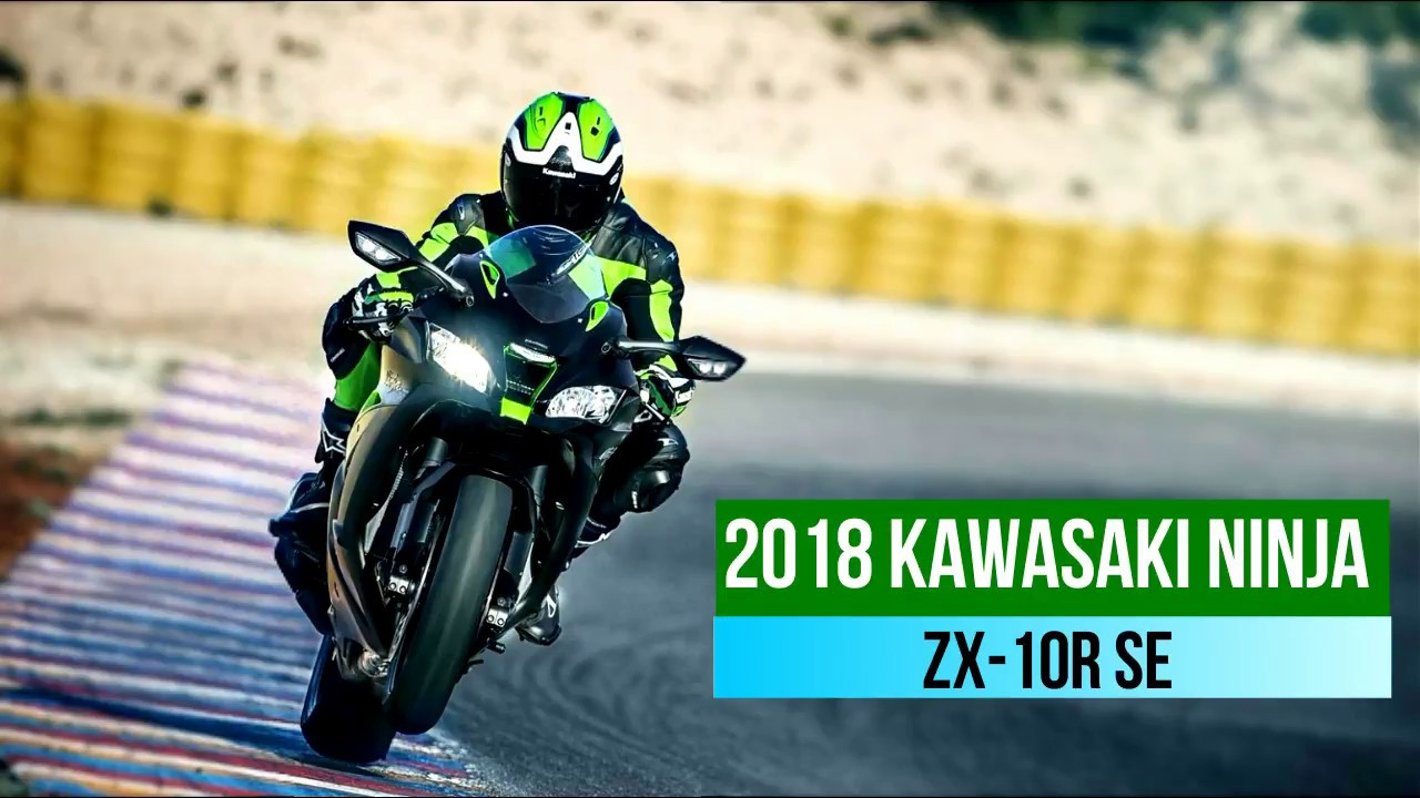 2018 kawasaki ZX10R SE |Tech Specs & Features