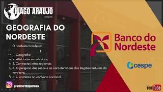 Concurso BNB: Aula Gratuita - Atividades econômicas do Nordeste / PARTE 1