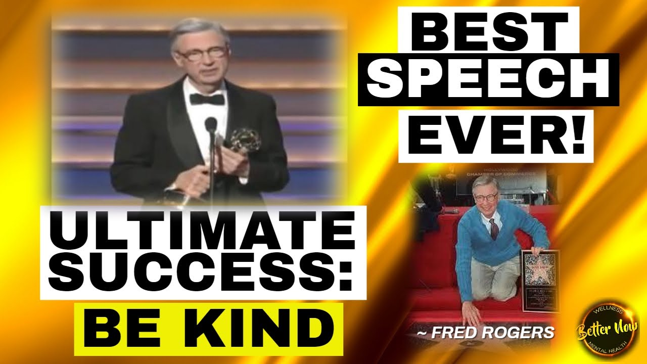 Most Inspirational Speech Fred Rogers Leave Audience Choke Gratitude Kindness Forgiveness Youtube